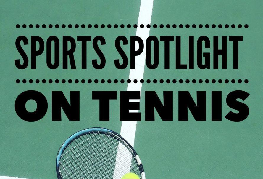 Sports spotlight tennis